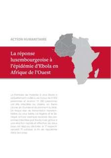 snapshot_EBOLA_141114.indd, La réponse luxembourgeoise à l'épidémie d'Ebola en Afrique de l'Ouest